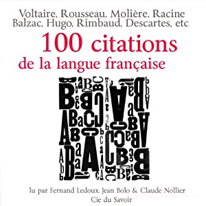 100 citations de la langue française | Livre audio