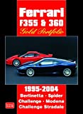 R.M. Clarke Ferrari F355 & 360 Gold Portfolio 1995-2004 (Brooklands Books Road Test Series)