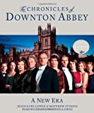 The Chronicles of Downton Abbey: A New Era by Fellowes, Jessica, Sturgis, Matthew (unknown Edition) [Hardcover(2012)]