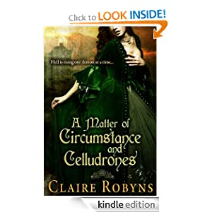 Free Kindle Book: A Matter of Circumstance and Celludrones (Dark Matters), by Claire Robyns. Publisher: Claire Robyns; 1 edition (September 24, 2012)