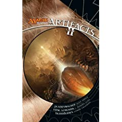 Artifacts Cycle II: A Magic: The Gathering Omnibus by Lynn Abbey,&#32;J. Robert King and Loren L. Coleman