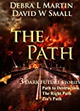 img - for The Path (3 Dark Future Stories) (Dark Future series) book / textbook / text book