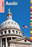 Insiders' Guide® to Austin (Insiders' Guide Series)