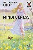 The Ladybird Book of Mindfulness (Ladybi...
