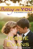 img - for Betting On You (Always a Bridesmaid 1) book / textbook / text book