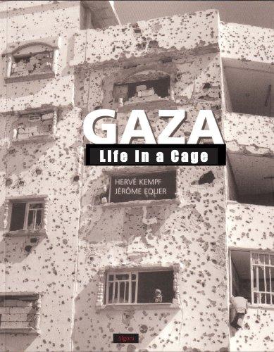 Gaza: La vida en una jaula