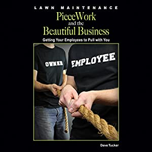 Lawn Maintenance Piecework and the Beautiful Business Audiobook