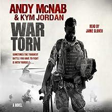 War Torn Audiobook by Andy McNab, Kym Jordan Narrated by Jamie Glover