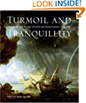 Turmoil and Tranquillity: The Sea Thr...