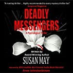 Deadly Messengers | Susan May