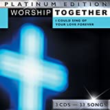 echange, troc Various Artists - Worship Together: I Could Sing of Your Love