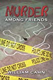 img - for Murder Among Friends: A Novel book / textbook / text book