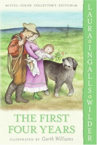 First Four Years (Little House (HarperTrophy))