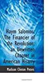img - for Haym Salomon: The Financier of the Revolution: an Unwritten Chapter in American History book / textbook / text book