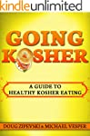 Going Kosher: A Guide To Healthy Kosh...