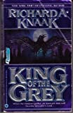 King of the Grey (0446364630) by Knaak, Richard A.
