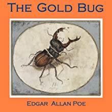 The Gold Bug | Livre audio Auteur(s) : Edgar Allan Poe Narrateur(s) : Cathy Dobson