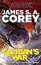 Caliban's War: Book 2 of the Expanse