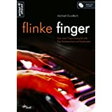 Flinke Finger: Das neue Fingertraining fr alle Pop-Rockpianisten & Keyborder (inkl. Audio-CD)von &#34;Michael Gundlach&#34;