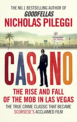 casino-the-rise-and-fall-of-the-mob-in-las-vegas