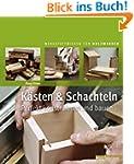 K�sten & Schachteln: Perfekt konstrui...