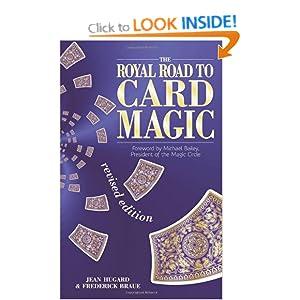 The Royal Road to Card Magic Jean Hugard