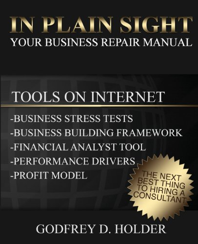 In Plain Sight: Your Business Repair Manual