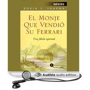 El Monje que Vendi� su Ferrari: Una F�bula Espiritual [The Monk Who Sold His Ferrari]
