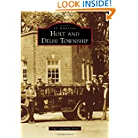 Holt and Delhi Township (Images of America)