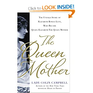 The Queen Mother - Lady Colin Campbell