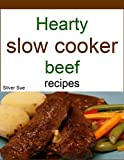 Hearty slow cooker beef recipes