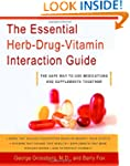 The Essential Herb-Drug-Vitamin Inter...
