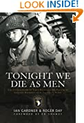 Tonight We Die As Men: The Untold Story of Third Batallion 506 Parachute Infantry Regiment from Toccoa to D-D (General Military)