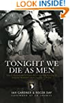 Tonight We Die As Men PB: The Untold...