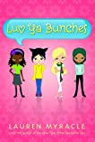 Luv Ya Bunches: Book One