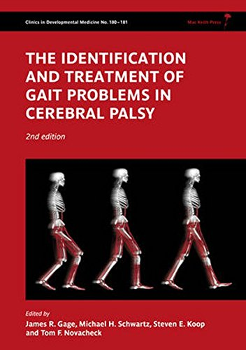 The Identification and Treatment of Gait Problems in Cerebral Palsy: 180-181 (Clinics in Developmental Medicine)