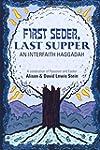 First Seder, Last Supper: An Interfai...