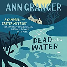 Dead in the Water: Campbell & Carter Mystery 4 (       UNABRIDGED) by Ann Granger Narrated by Judith Boyd