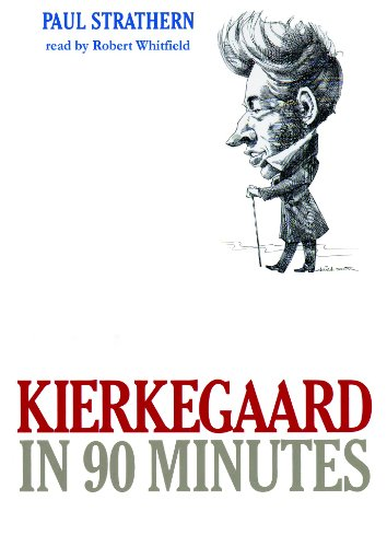 Kierkegaard in 90 Minutes (Philosophers in 90 Minutes)