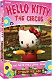 Hello Kitty Stump Village - The Circus [DVD]