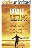 La Pianificazione Degli Obiettivi (Top Business Personal Branding Academy Vol. 1)