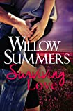 Surviving Love (Montana Wilds Book 1) by Willow Summers