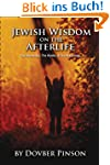Jewish Wisdom on the Afterlife: The M...