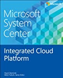Microsoft System Center Integrated Cloud Platform (Introducing)