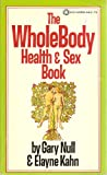 The Whole Body Health&Sex Book (0523009062) by Gary Null