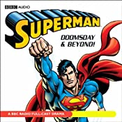 Superman: Doomsday and Beyond (Dramatised) | [BBC Audiobooks]