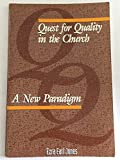 img - for Quest for Quality in the Church: A New Paradigm book / textbook / text book
