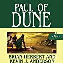 Paul of Dune (       UNABRIDGED) by Brian Herbert, Kevin J. Anderson Narrated by Scott Brick