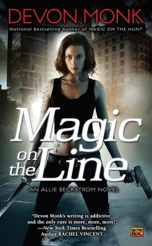 Image of Magic on the Line: An Allie Beckstrom Novel