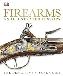 Firearms: An Illustrated History (Dk)